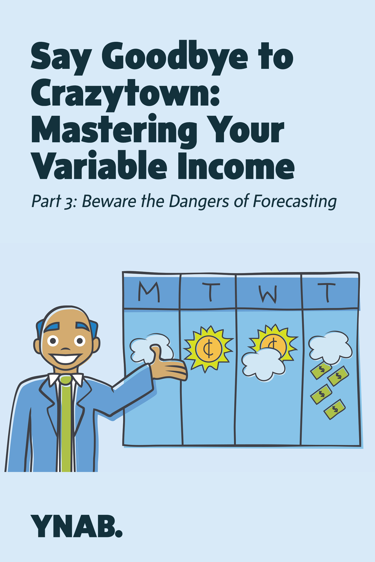 Need a budget for your variable income? We, at YNAB, believe it's possible to budget successful no matter when you get paid. | YNAB