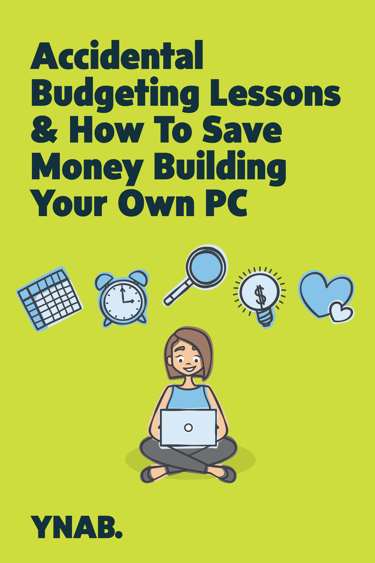 How to save money building your own pc ynab for How to save to build a house