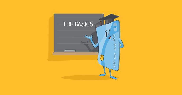 Credit Cards: The Basics